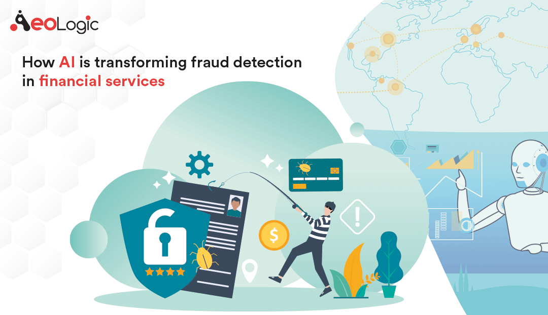 How AI is Transforming Fraud Detection in Financial Services