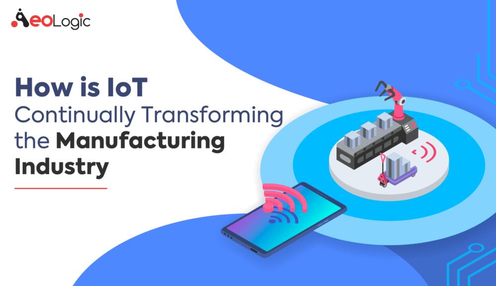 IoT Transforming in Manufacturing
