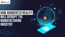 Augmented Reality Will Disrupt Manufacturing