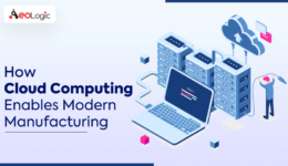 Cloud Computing Enables Manufacturing