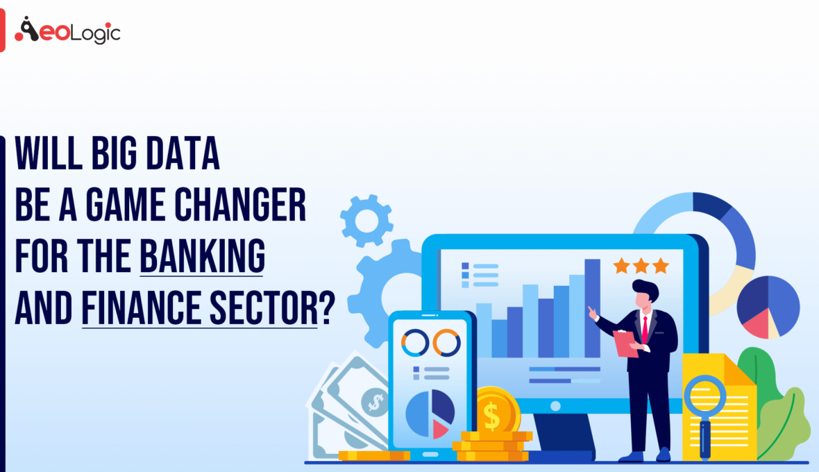Big Data Changer for Banking