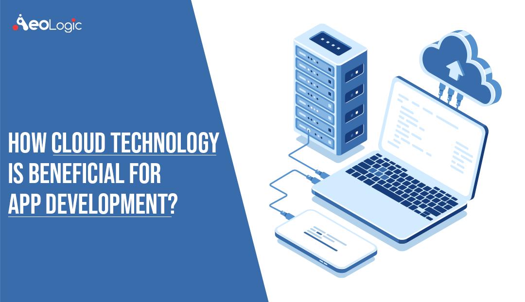 Cloud Technology for Mobile App Development