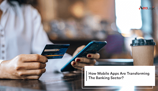 Mobile Application Transforming Banking Sector